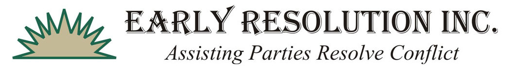 Early Resolution, Inc. - Assisting Parties Resolve Conflict